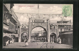 AK Peshawar, View Of The Edward Gate - Postales