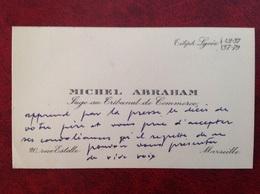 Carte De Visite Abraham Juge Au Tribunal De Commerce Marseille - Cartoncini Da Visita