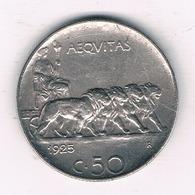 50 CENTESIMI 1925 R ITALIE/ 6158// - 1861-1946 : Regno
