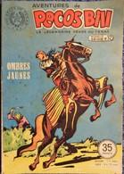 PECOS BILL - Bi-Mensuel N° 32 - Ombres Jaunes - Périodiques Et Éditions Illustrées - ( 20 / 02 / 1952 ) . - Magazines Et Périodiques