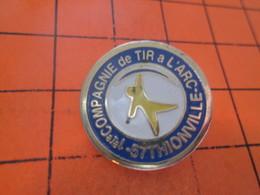 313K Pin's Pins / Rare Et  Belle Qualité !!! THEME : SPORTS / TIR A L'ARC COMPAGNIE DE THIONVILLE - Boogschieten
