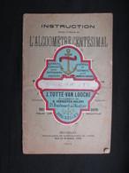 VP Brochure (M1911) L'ALCOOMèTRE CENTéSIMAL (2 Vues) Instruction à L'usage De - DOOMS 1914 - Autres Collections