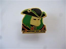 PINS JEUX  MB LE MAITRE DU JEU / Signé OPUS 99 / 33NAT - Jeux