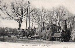 LE CHEMIN DE FER STATEGIQUE-GUERRE 14/18-MILITAIRES-BELFORT - Trains