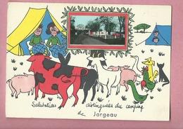 Carte - Salutations Distinguées Du Camping De :  Jargeau  -( Animal , Animaux , Vache , Cochon , Chèvre , Chien Etc..) - Jargeau