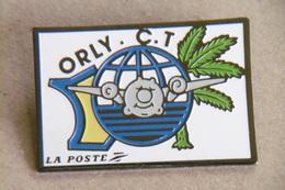 Pin's - La Poste ORLY C.T. Centre De Tri Postal - AVION - Postes