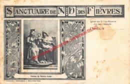 Sanctuaire N.-D. Des Fièvres - Rue Des Flamands - Eglise Des Frères-Mineurs - Leuven - Leuven
