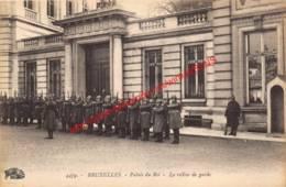 Palais Du Roi - La Relève De Garde - Brussel Bruxelles - Bruxelles-ville