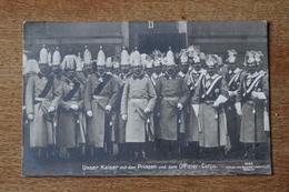 Le Kaiser , Les Princes Et Officiers Des Gardes Du Corps Et Grenadiers Garde WWI - Guerra 1914-18