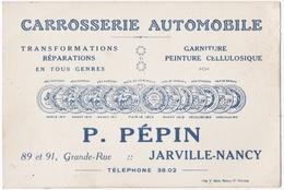 JARVILLE (54) CARTE De VISITE. CARROSSERIE AUTOMOBILE P.PEPIN. - Cartoncini Da Visita