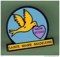 ECOLE *** SAINTE MARIE MADELAINE *** 1019 - Administrations