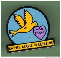 ECOLE *** SAINTE MARIE MADELAINE *** 1039 - Administrations