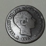 1877 - Espagne - Spain - CINCO CENTIMOS, (OM), ALFONSO XII, KM 674 - [ 1] …-1931 : Koninkrijk