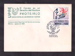 Mexico - 1988 - FDC - UPAE - Colloque Sur La Sécurité Du Service Postal Au Mexique - UPU (Union Postale Universelle)