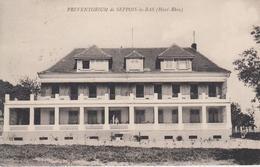 CPA Seppois-le-Bas - Préventorium (au Verso, Cachet Hexagonal De La Localité) - Autres Communes