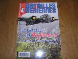 BATAILLES AERIENNES N° 41 Guerre 40 45 Bataille D'Angleterre 3 ème Partie Aviation Raf Luftwaffe Avion Aircraft Armée - Guerre 1914-18