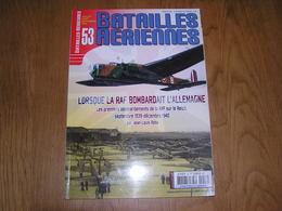 BATAILLES AERIENNES N° 53 Guerre 40 45 Quand La RAF Bombardait L'Allemagne 3 ème Reich Aviation Avion Aircraft - War 1914-18