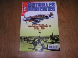 BATAILLES AERIENNES N° 61 Guerre 40 45 L'Histoire De La Jagdgeschwader 53 Pik As (3) Luftwaffe Aviation Afrique Malte - Guerre 1914-18