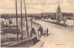 Pont Sur Yonne L'entrée Du Pont NAtional - Pont Sur Yonne