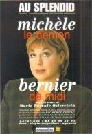 """Carte Postale édition """"Dix Et Demi Quinze"""" - Michèle Bernier - Le Démon De Midi - Au Splendid - Entertainers"""