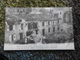 Le Bombardement Par Canon Rue Carnot NANCY Guerre 1914-1918  CPA - Nancy