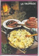 LA TRUFFADE - Küchenrezepte