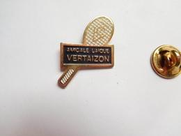 Beau Pin's , Tennis , Amicale Laïque Vertaizon , Puy De Dôme - Tennis