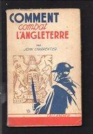 """"""" Comment Combat L'Angleterre """" Par John Charpentier / Editions Tallandier 1940 - Histoire"""