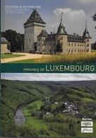 Province Du Luxembourg. Histoire & Patrimoine Des Communes De Belgique. Arlon, Attert, Aubange, Bastogne, Bertogne... - Belgien