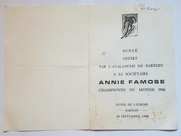 MENU - DINER OFFERT PAR L'AVALANCHE DE BAREGES à A. FAMOSE - CHAMPIONNE DU MONDE 1966 SKI - HOTEL DE L'EUROPE - DEDICACE - Menus