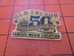 712d Pin's Pins / Rare Et  Belle Qualité !!! THEME : CINEMA / OLD TUCSON FAMOUS MOVIE LOCATION - Cinéma