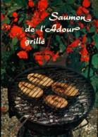 Saaumon De L'Adour Grillé - Küchenrezepte