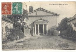 55. TROYES . PALAIS DE JUSTICE . JOLI AFFR SUR RECTO - Troyes