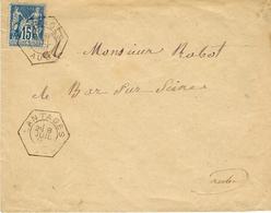 1891- Enveloppe Affr. 15 C Sage De LANTAGES ( Aube ) Cad Hexag. De R A R - 1877-1920: Période Semi Moderne