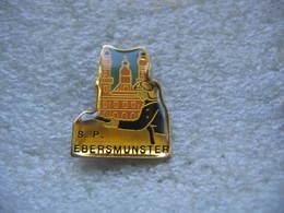 Pin's Des Sapeurs Pompiers De La Commune D'EBERMUNSTER (Dépt 67) - Pompiers