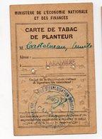 Guerre 39-45) Rationnement : CARTE DE TABAC DE PLANTEUR (PPP19740) - Documenti