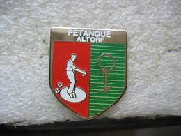 Pin's Du Club De Pétanque De La Commune De ALTORF (Dépt 67) - Pétanque