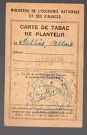 (guerre 39-45) Rationnement : CARTE DE TABAC DE PLANTEUR (PPP19742) - Dokumente