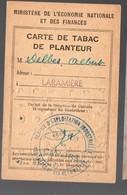 (guerre 39-45) Rationnement : CARTE DE TABAC DE PLANTEUR (PPP19743) - Documents