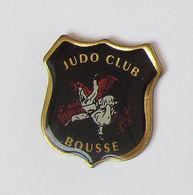 1 Pin's JUDO - JUDO CLUB BOUSSE - Judo