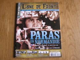 LIGNE DE FRONT N° 17 Guerre 40 45 Mai 40 Bataille De L'Aisne Et Somme Rommel Jour J Normandie Ardennes Skorzeny Viet Nam - Guerra 1939-45
