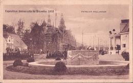 BRUSSEL, BRUXELLES, EXPOSITION 1910, PAVILJON HOLLANDAIS - Bruxelles-ville