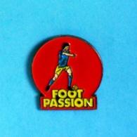 1 PIN'S //  **  FOOT PASSION ** - Football