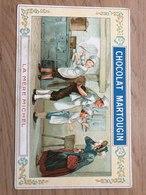 3.CHROMO CHOCOLAT MARTOUGIN LA MERE MICHEL. LE ROI D AGOBERT.LA  BOULANGERE A DES ECUS - Unclassified