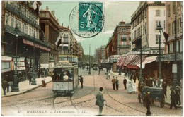 CPA Marseille (13). La Cannebière. Colorée. Animée. 1907 - Endoume, Roucas, Corniche, Stranden