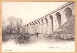 CPA Provins, Viaduc De Longueville, Ungel. - Provins