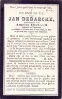 Devotie - Doodsprentje Overlijden - Jan Debaecke - Torhout 1832 - 1903 - Overlijden