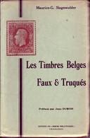 SLAGMEULDER -Les Timbres BELGES FAUX ET TRUQUES 104 Pages - Philatélie Et Histoire Postale