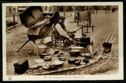 Ref 1320 - France - Ethnic Postcard - Un Retameur Ambulent (Restamaire) - Street Trader - Europe