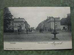 LOUVAIN - PORTE DE TIRLEMONT 1903 ( Ed. Nels Serie 16 No. 105 ) - Leuven